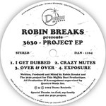 ROBIN BREAKS - 3630-Project EP (Front Cover)