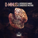 D-MINUS - Disordered Minds/Dangerous Wutang (Front Cover)