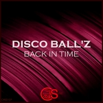 DISCO BALL'Z - Back In Time (Front Cover)