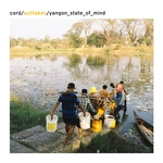 CORD LABUHN - Yangon State Of Mind (Front Cover)