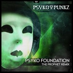 PSYKO PUNKZ - Psyko Foundation (Front Cover)
