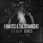 FANATICS & THE STRANGERZ - Breakin' Bones (Front Cover)
