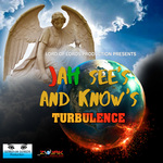 TURBULENCE - Jah See's and Know's -  Single (Front Cover)