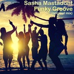 SASHA MASTADONT - Funky Groove (Front Cover)