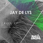 JAY DE LYS/SEBASTIAN LEDHER/AVGUSTIN - Fauna EP (Front Cover)