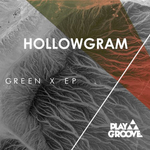 HOLLOWGRAM - Green X EP (Front Cover)
