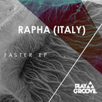RAPHA - Faster EP (Front Cover)