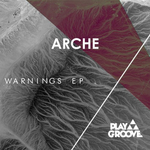 ARCHE - Warnings EP (Front Cover)
