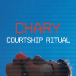 COURTSHIP RITUAL - Chary (Front Cover)