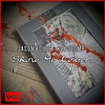 JASON BOUSE & REX STOMP - Show Me Love (Front Cover)