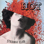 STRANGE CLUB - Hot (Front Cover)