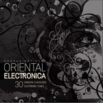 VARIOUS - Oriental Electronica (30 Oriental Flavoured Electronic Tunes) (Front Cover)