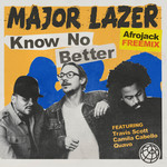 MAJOR LAZER - Know No Better (feat. Travis Scott, Camila Cabello & Quavo) [Afrojack Freemix] (Front Cover)