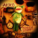AKIKO - Monkey Stuff (Front Cover)