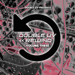 VARIOUS - Double UV Rewind Vol 3 (Front Cover)