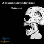 A HUMANOID INDIVIDUAL - Zeitgeist (Front Cover)