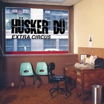 HUSKER DU - Extra Circus (Front Cover)