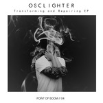 OSCLIGHTER - TRANSFORMING & REPAIRING EP (Back Cover)
