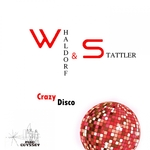 STATTLER WHALDORF - Crazy Disco (Radio Saloon Mix) (Front Cover)
