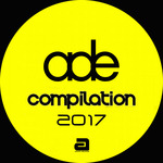 VARIOUS - ADE Compilation 2017 (Front Cover)