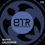 DEETECH - Caution EP (Front Cover)