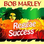 BOB MARLEY - Reggae Success (Front Cover)