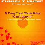 DJ FUNKY T feat WANDA BALOYI - Can't Deny It (Front Cover)