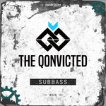 THE QONVICTED - Subbass (Front Cover)