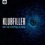 KLUBFILLER - Ain't No Stopping Us Now (Front Cover)