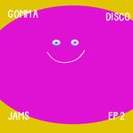 Gomma Disco Jams EP2