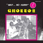 GROTTO II - Wait No Hurry (Front Cover)