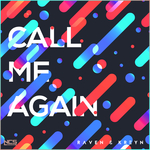RAVEN & KREYN - Call Me Again (Front Cover)