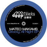 MATEO MAKAMS - Groovy All Night (Front Cover)