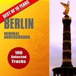 Best Of 10 Years Berlin Minimal Underground