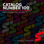 VARIOUS - Catalog Number 100 (The Ultimate Collection) (Front Cover)