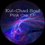 KUL-CHAD SOUL - Pink Cap EP (Front Cover)