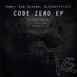 ALEXSKYSPIRIT/KAMIL VAN DERSON - Code Zero EP (Front Cover)