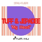 TUFF & JEPADEE - My Heart (Front Cover)