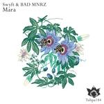 SWYFT & BAD MNRZ - Mara (Front Cover)