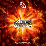 ACE1 - Let's Blow (Front Cover)