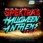 VARIOUS - Spektra's Halloween Anthems Vol 5 (Front Cover)