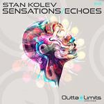 STAN KOLEV - Sensations/Echoes EP (Front Cover)