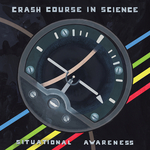 CRASH COURSE IN SCIENCE - Situational Awareness (Front Cover)