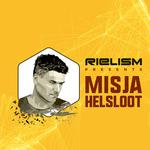 Rielism Presents Misja Helsloot