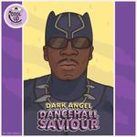 DARK ANGEL aka MOWTY MAHLYKA - Dancehall Saviour (Front Cover)