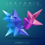 Skryonic: Late At Night EP