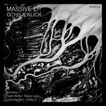 OCHS & KLICK - Massive EP (Front Cover)