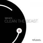 TERRY WHYTE - Clean The Beast (Front Cover)