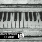 ANDREW KRIVUSHKIN - Loud Silence (Front Cover)