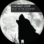 CHICAGO LOOP - Wolf At The Door EP (Front Cover)